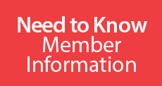 Need to Know Member Informaiton